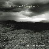 Ships and Shepherds [CD]