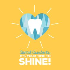 IT'S DENTAL ASSISTANT APPRECIATION WEEK! We couldn't do it without them!