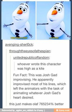 That's very similar to Robin Williams who had most of his lines unscripted and were adlibed. History repeats itself, even in a Disney.<---- someone knows their Disney trivia Disney Pixar, Disney Facts, Disney Memes, Disney And Dreamworks, Walt Disney, Tumblr Funny, Funny Memes, Hilarious, Disney Love