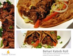 BEHARI KABOB ROLL                                       . Tender Beef fillet richly marinated with spices and cooked till becomes melting soft.