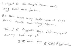 Guest feedback after a two night stay in one of our standard single bedrooms.
