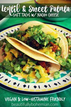 Vegan lentil and sweet potato soft tacos (low-histamine friendly!).