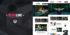 Blogline - Responsive WordPress Blog Theme Blogline is clean premium blogs template which is perfect choice for writers, authors, adventurous, travelers and photography enthusiasts who has a mind of their own to share their experiences to the world. It is professionally designed with video, audio, quote, link and gallery post support. This stylish theme uses valid HTML5 & CSS3, bootstrap framework, Owl Slider to ensure a better template.