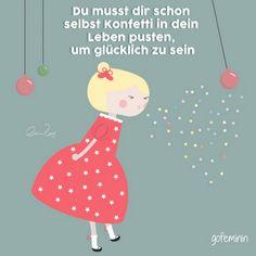 Noch mehr schöne Sprüche für jeden Tag findest du hier: http://gofemin.in/g9c7cafe