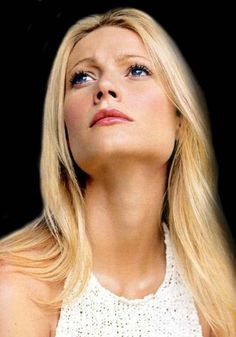 Gwyneth Paltrow - one of my all time favorite actresses.