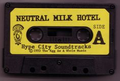 Old Neutral Milk Hotel cassette. Some weird noises and stuff but it's kind of cool. Music Do, Music Stuff, Music Bands, Rock Music, Hotel Side, Neutral Milk Hotel, Belle And Sebastian, Band Posters, Mixtape