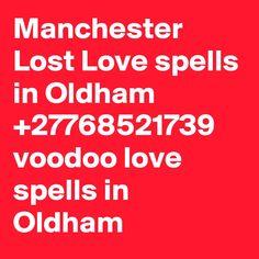 Manchester Lost Love spells in Oldham voodoo love spells in Oldham