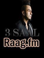 Artist : Kamal Raja  Album : 3 Saal (Think About You)(Single) Tracks : 1 Rating : 5.5000 Released : 2013 Tag's : Punjabi, 3 Saal (Think About You)(Single), 3 Saal (Think About You)(Single) mp3 song download, 3 Saal (Think About You)(Single) mp3 song listen online, online listen 3 Saal (Think About You)(Single) mp3, 3 Saal   http://music.raag.fm/Punjabi/songs-38987-3_Saal_(Think_About_You)(Single)-Kamal_Raja