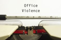 What Are the Main Types of Violence in the Workplace? | Bridget Miller