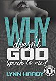 Free Kindle Book -   Why Doesn't God Speak to Me? (Believers' Boot Camp Book 1) Check more at http://www.free-kindle-books-4u.com/education-teachingfree-why-doesnt-god-speak-to-me-believers-boot-camp-book-1/