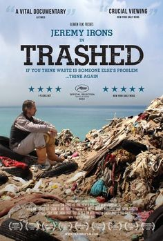 Trashed is an environmental documentary film. Jeremy Irons investigates the global scale and impact of humanity's modern wasteful consumerism and pollution. Movies To Watch, Good Movies, Funny Movies, Movie Theater, Movie Tv, Documentary Now, 5 Rs, Film Serie, Movies Showing