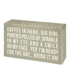 Another great find on #zulily! 'Coffee In Hand' Box Sign #zulilyfinds