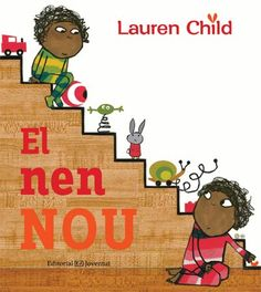 Nen nou / Lauren Child I* Chi GELOSIA  JULIOL