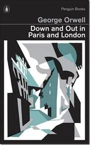 Down and Out in Paris and London af George Orwell, ISBN 9780141393032