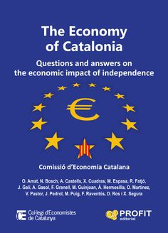 The economy of Catalonia: Questions and answers on the economic impact of independence - profiteditorial.com. This English translation of the original Catalan book went to the publishers days after the mass celebration of Catalonia's national day on 11 September, when hundreds of thousands of men, women and children of all ages, and from all economic sectors took to the streets. PDF: http://www.profiteditorial.com/sites/default/files/Economy%20of%20Catalonia%20ENGLISH%20(Med_3).pdf