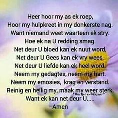 Prayer Verses, Bible Verses, Christian Poems, Goeie Nag, Afrikaans Quotes, Prayer Board, New Journey, Prayers, Encouragement