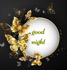 Good Night Flowers, Good Night Love Quotes, Good Morning Beautiful Images, Good Night Love Images, Romantic Good Night, Cute Good Night, Good Night Everyone, Good Night Messages, Good Night Sweet Dreams