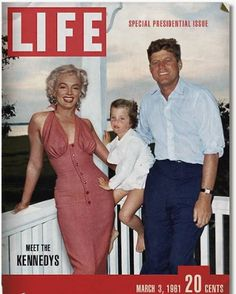 marilyn on the cover of ::LIFE MAGAZINE WITH CAROLINE KENNEDY AND PRESIDENT JOHN F KENNEDY::