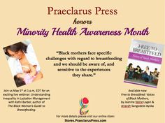 Join us for a new live webinar - Understanding Inequality in Lactation Management  http://praeclaruspress.givezooks.com/events/understanding-inequality-in-lactation-management