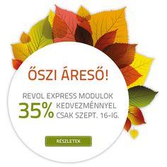 Őszi áreső: 35% kedvezmény szeptember 16-ig minden bővítésre és új vásárlásra. Részletek: http://www.revolexpress.hu/oszi-areso/