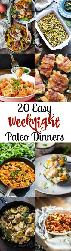 Roundup of 20 Easy Paleo Dinners for Weeknights that are under 30 minutes or slow cook with very minimal prep. Whole30 and kid friendly options!