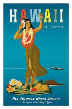 Hawaii By Clipper, Pan American Airways, Hula Girl, c.1950 Posters by Atherton at AllPosters.com