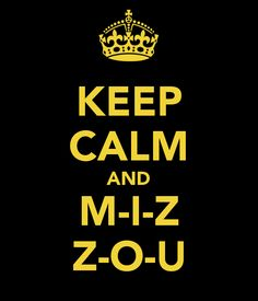 MIZ-ZOU- for the games on weekends!