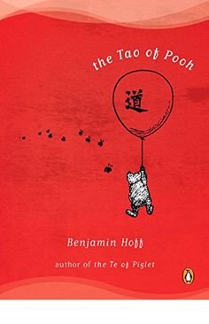 The Tao of Pooh - The book he's embarrassed to admit he's read and loved