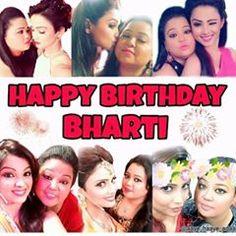 Happiest birthday to duniya ki sabse khoobsurat ladki @bharti.laughterqueen ❤️❤️ love u 😘😘😘