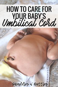 How To Care For Your Baby&;s Umbilical Cord How To Care For Your Baby&;s Umbilical Cord Caroline Baby Umbilical Cord, Budget Baby Shower, Baby Supplies, Breastfeeding Tips, Homemade Baby, Baby Time, Baby Hacks, Baby Sleep, New Moms