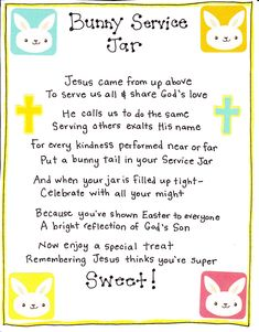 Bunny Service Jar. Love this idea for sunday school, too. Hopefully will help with the idea of serving others and putting others before yourself!