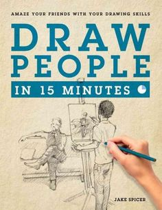 Yes, you can draw! And Draw People in 15 Minutes will show you how. By the time you finish this book you'll have all the skills and the confidence you need to sketch people on the move or on the couch