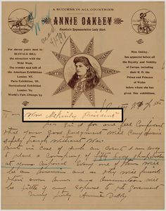 "Letter to President William McKinley from Annie Oakley, offering the government the services of a company of 50 ""lady sharpshooters"" who would provide their own arms and ammunition should war break out with Spain, April 5, 1898.  [document currently missing/stolen from National Archives]"