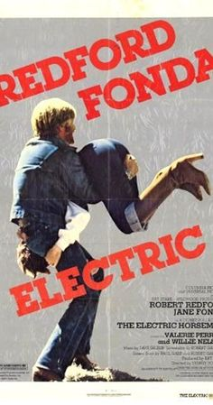 Directed by Sydney Pollack. With Robert Redford, Jane Fonda, Valerie Perrine, Willie Nelson. Sonny Steele used to be a rodeo star, but his next appearance is to be on a Las Vegas stage, wearing a suit covered in lights, advertising a breakfast cereal. When he finds out they are going drug the horse in case its too frisky, he rides off into the desert...
