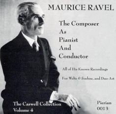 Precision Series M Ravel/Lamoureaux - Ravel: The Composer As Pianist and Conductor