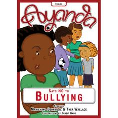 'Ayanda says no to bullying' by Manichand Beharilal and Thea Wallace, illustrated by Benoit Knox. Distributed by BK Publishing. Children Books, Bullying, Entertainment, Education, Sayings, Learning, School, Illustration, Kids
