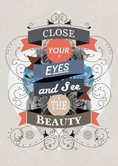 Cierra tus ojos y mira la belleza