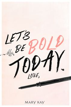 C'mon ladies, listen to your liner! | Mary Kay ------ | Ashlie Hanenburg | Mary Kay Independent Beauty Consultant | Call or Text (903).816.9571 | marykay.com/ashlieh12