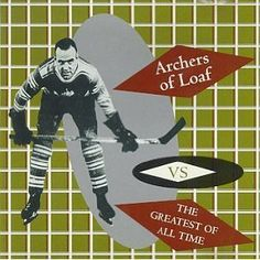 Archers of Loaf - Vs. the Greatest of All Time (1994)