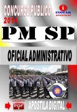 APOSTILA CONCURSO PUBLICO PM SP OFICIAL ADMINISTRATIVO 2014 NOVO CONCURSO POLICIA MILITAR DE SÃO PAULO PM SP PARA OICIAL ADMINISTRATIVO 201...
