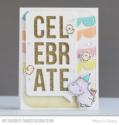 Happy Hippos Stamp Set and Die-namics, Celebrate Speech Bubble Die-namics, Fringed Scallop Border Die-namics - Melania Deasy  #mftstamps