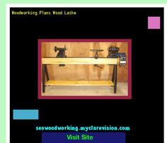 Woodworking Plans Wood Lathe 194546 - Woodworking Plans and Projects!