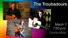 The Troubadours are: Duane Steele, Jake Mathews, and Wyatt Easterling, all respected singer/songwriters in the country music genre. On March 17, 2015 these three talented artists will take turns lending their voices and varied experiences and observations to create a fun and friendly concert atmosphere at Horizon Stage.Tickets: $35/$30. Music Genre, Country Music, The Voice, Stage, March, Artists, Seasons, Concert, Create