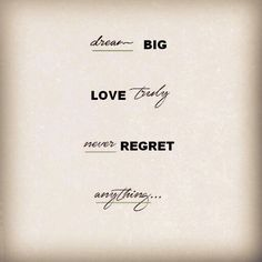 Simply Creative Life Journey. Blog Never Regret, Big Love, Regrets, Dream Big, Tattoo Quotes, Journey, Cards Against Humanity, Creative, Blog