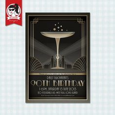 Birthday Party Invitations - - Art Deco - Gatsby - Kate could design this for Grandma. 90th Birthday Invitations, 90th Birthday Parties, Holiday Party Invitations, Roaring 20s Theme, Art Deco Cards, Speakeasy Party, Prom Decor, Great Gatsby Party, Grandma Birthday