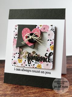 Card by Jen del Muro. Reverse Confetti stamp set: Fancy Word Coordinates. Confetti Cuts: Fancy Words, Shakers 'n Frames, Layered Banner Duo and Love Note. Friendship card. Encouragement card.