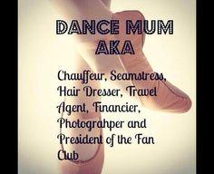 Dance mum...