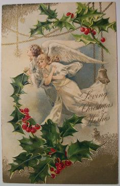 Loving Christmas wishes, angels with holly - vintage Christmas postcard Old Time Christmas, Old Fashioned Christmas, Victorian Christmas, Christmas Bells, Christmas Angels, Vintage Greeting Cards, Christmas Greeting Cards, Christmas Greetings, Vintage Postcards
