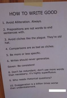 How to Write Good - by Ernest Hemingway This is gold.
