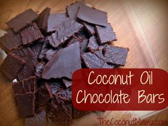 Coconut Oil Chocolate Bars Ingredients 2/3 cup cocoa powder 2/3 cup coconut oil 1/3 cup + 1 tablespoon honey, maple syrup or simple syrup 1/...